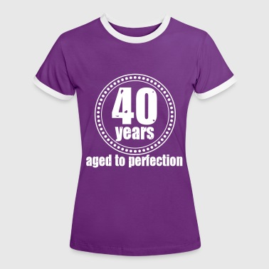 40 years Aged to - Frauen Kontrast-T-Shirt