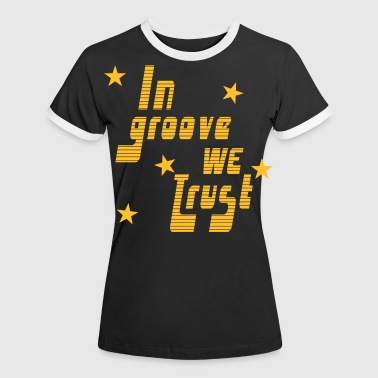 In Groove we trust - T-shirt contrasté Femme