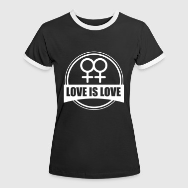 LOVE IS LOVE LESBIAN - Camiseta contraste mujer