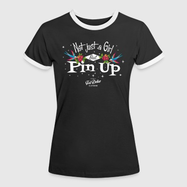 Not just a Girl but Pin Up - T-shirt contrasté Femme