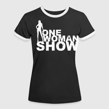 One Woman Show Girls Frauen Power Womancontest  - Frauen Kontrast-T-Shirt