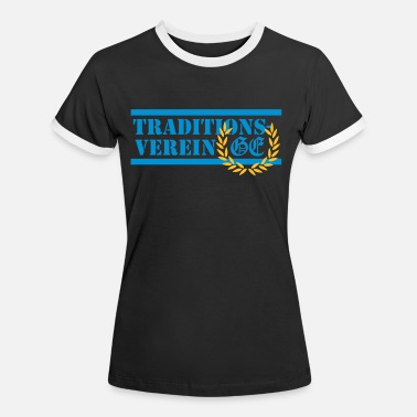 Ultras Ge Traditionsverein - Frauen Ringer T-Shirt