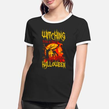 Halloween Witching you a hunted Halloween - Naisten kontrastipaita
