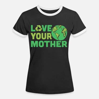 Your Mother Love Your Mother Shirt - Maglietta contrast donna