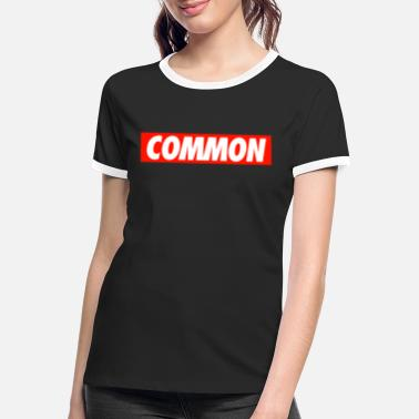 Common Common - Women's Ringer T-Shirt