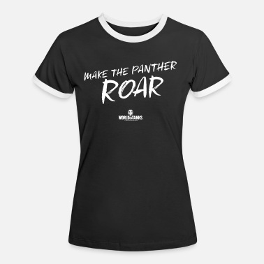 World of Tanks Make The Panther Roar - Women's Ringer T-Shirt