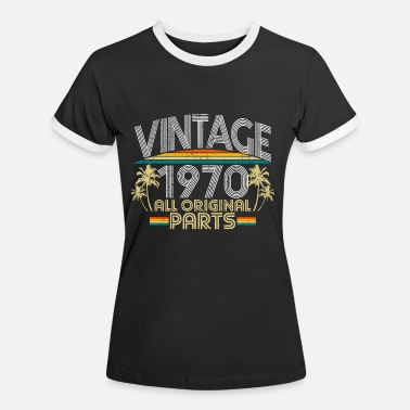 50th 1970 vintage birthday gift idea - Women's Ringer T-Shirt