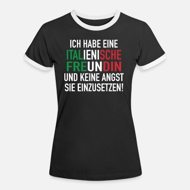 Girlfriend Italian girlfriend funny Italy gift joke - Women's Ringer T-Shirt