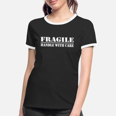 Geliebte fragile - handle with care - Frauen Ringer T-Shirt