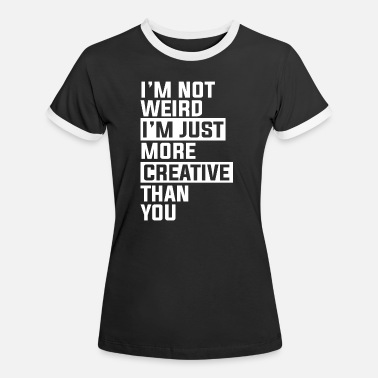 Artist Gift for creative musicians and artists - Women's Ringer T-Shirt