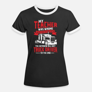 Windows Trucker to the end in the street - Women's Ringer T-Shirt