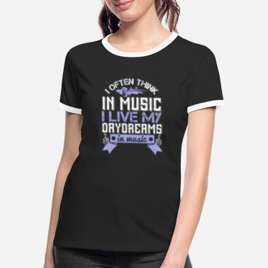 Instrument Violin - I live my daydreams in music - Women's Ringer T-Shirt