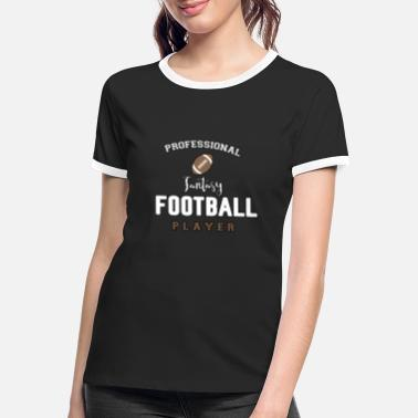 Contact Fantasy Football Contact Sport Game Gift - Women's Ringer T-Shirt