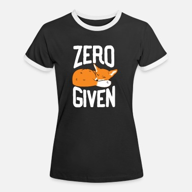 Fox Zero Fox Given Funny T-Shirt Gift Fox - Women's Ringer T-Shirt