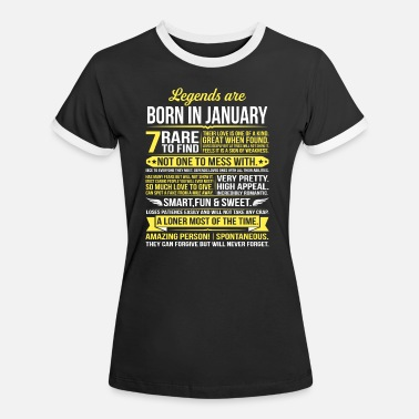 Born In January Legends Are Born In January - Women's Ringer T-Shirt