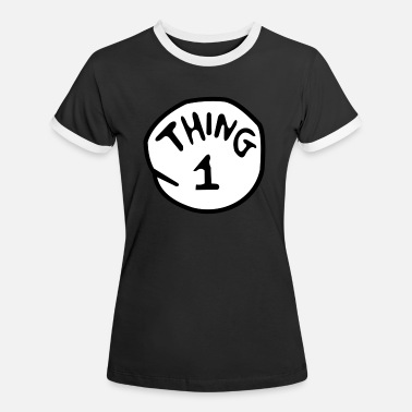 Thing thing 1 - Women's Ringer T-Shirt