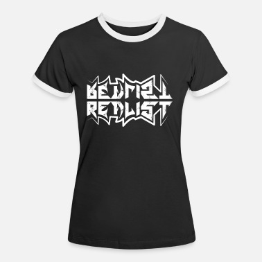 Realistic The Realist. - Women's Ringer T-Shirt