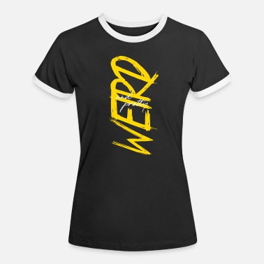 Evergreen Weird - Frauen Ringer T-Shirt