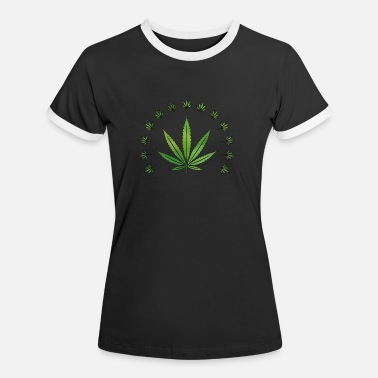 Leaf Weed Leaf T-Shirts | Cannabis marijuana gifts - Women's Ringer T-Shirt