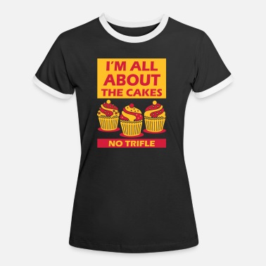 All about the cakes not bass - Women's Ringer T-Shirt