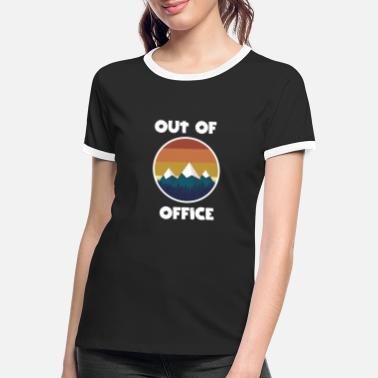 Office Out of Office Mountains hiking climbing mountain gift - Women's Ringer T-Shirt