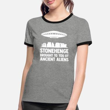 Ancient Stonehenge Brought to You by Ancient Aliens - Women's Ringer T-Shirt