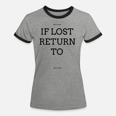 Return IF LOST RETURN TO... Duo - Frauen Ringer T-Shirt
