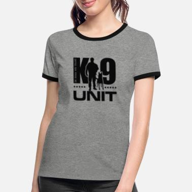 Working K-9 Unit -Police Dog Unit- Malinois - Women's Ringer T-Shirt