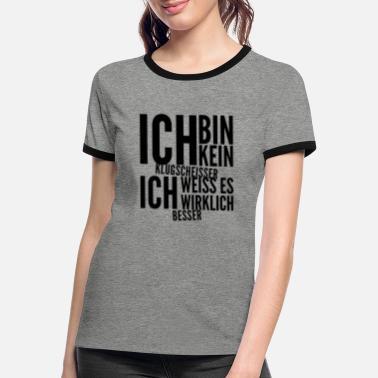 Ich Bin Kein Klugscheißer T-Shirt Girls White Besserwisser Nerd Einstein Genie
