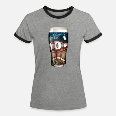 Matt Are you going for a pint? Matt Molloy's Westport - Women's Ringer T-Shirt