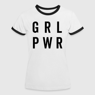 GRL PWR / Girl Power Quote - Kontrast-T-skjorte for kvinner