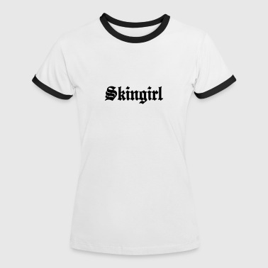 Working Class Skingirl Oi! Antiracist Bootgirl My Way of life - Frauen Kontrast-T-Shirt