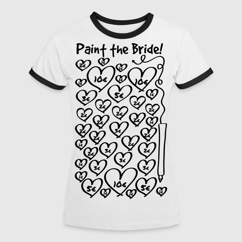 Paint the Bride - JGA - Frauen Kontrast-T-Shirt