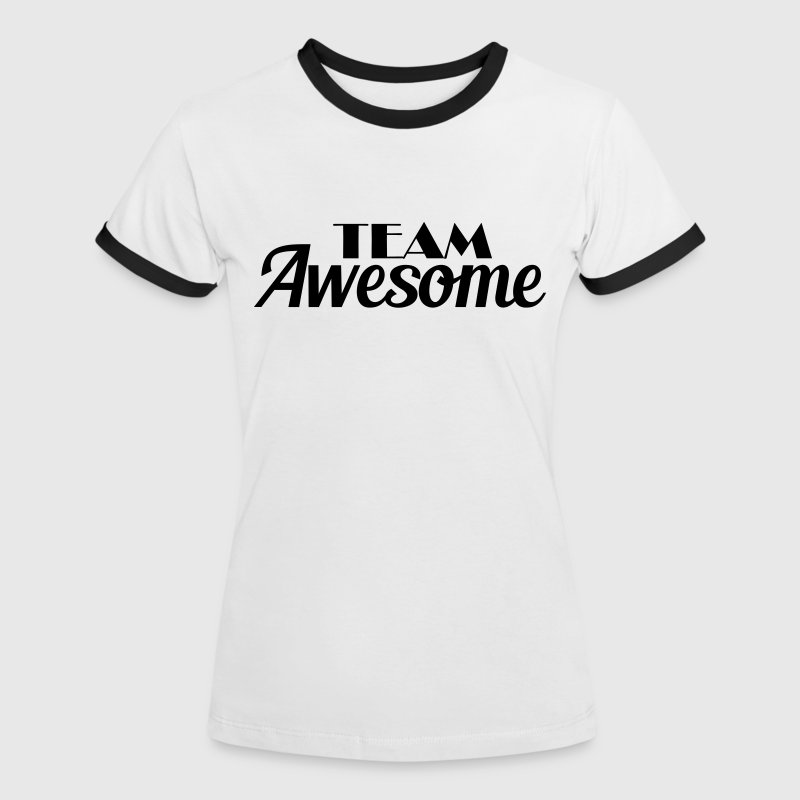 Team Awesome - Women's Ringer T-Shirt
