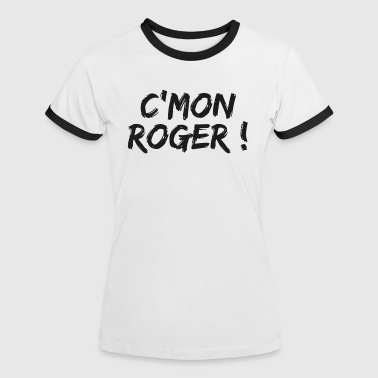 come on roger - T-shirt contrasté Femme