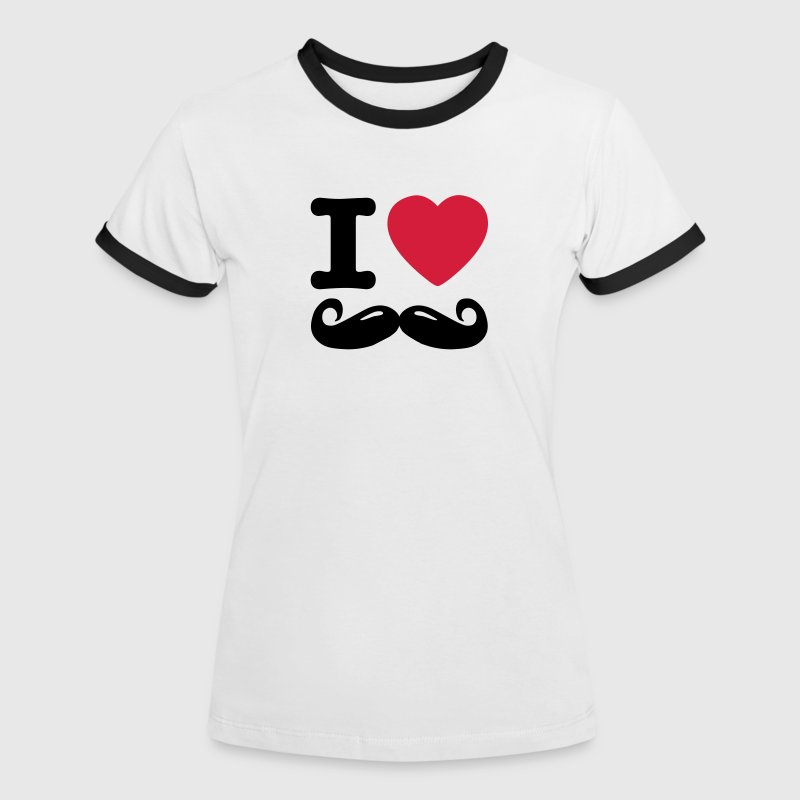 i love moustache - Women's Ringer T-Shirt