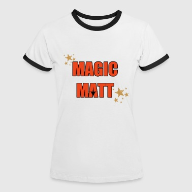 Magic Matt Sports wear - Women's Ringer T-Shirt