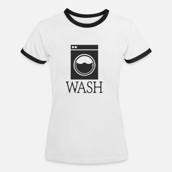 Birthday T-Shirts - wash washing machine Gift Laundry Wash Reini - Women's Ringer T-Shirt white/black