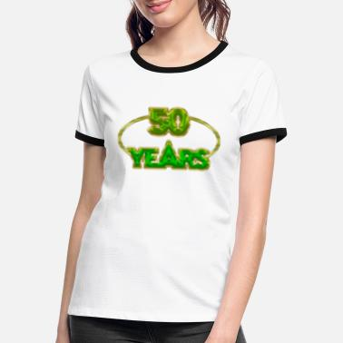 50 Years 50 Years - 50 years - Women's Ringer T-Shirt