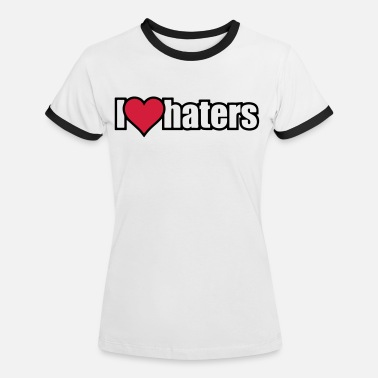 I Love Haters I LOVE HATERS - Maglietta contrast donna