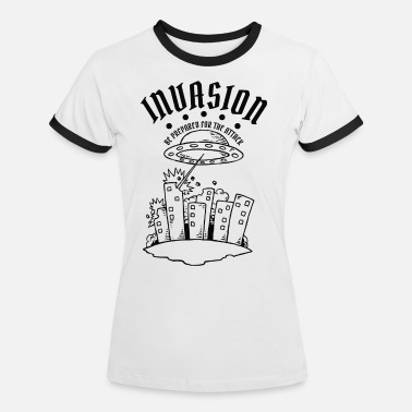 Invasion Alien Invasion - Frauen Ringer T-Shirt
