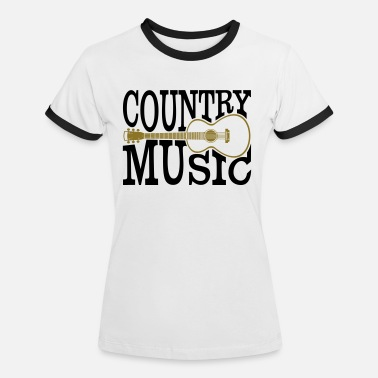 Country Music Country music - Women's Ringer T-Shirt