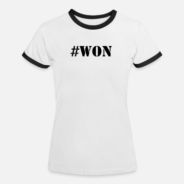 Won #WON - Women's Ringer T-Shirt