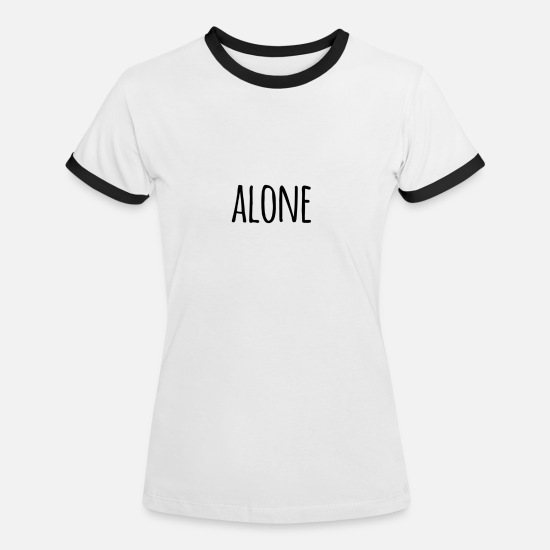 Stadium T-Shirts - alone - Women's Ringer T-Shirt white/black