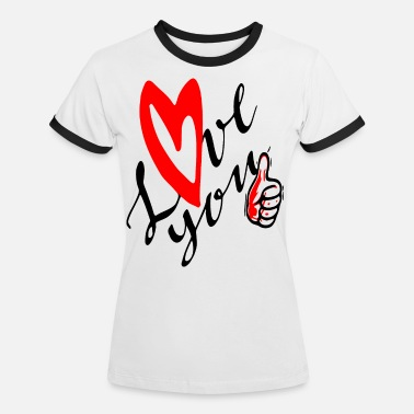 2reborn love you love heart heart relationship val - Women's Ringer T-Shirt