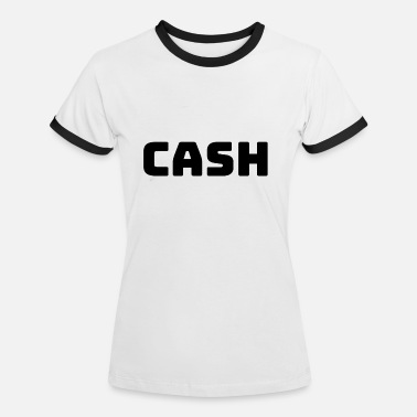 Cash Cash! - Women's Ringer T-Shirt