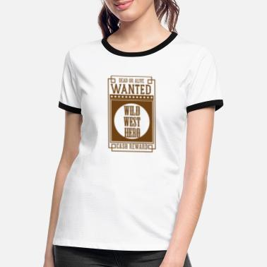 Orchestra WANTED DEAD OR ALIVE - WILD WEST HERO Sepia - Women's Ringer T-Shirt