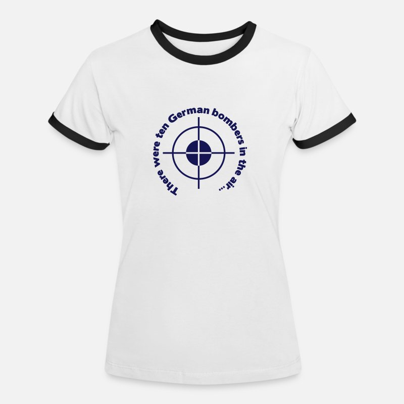Air T-Shirts - There were ten german bombers in the air - Women's Ringer T-Shirt white/black