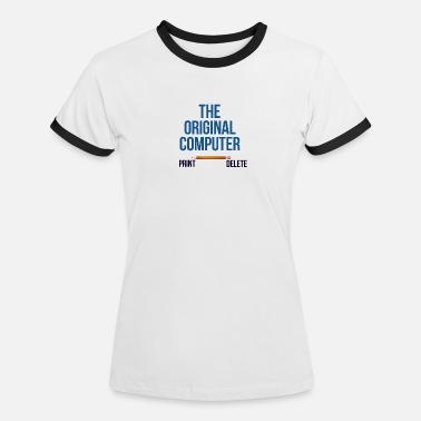 Computer The original computer - Women's Ringer T-Shirt