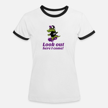 Look Out Look out! - Women's Ringer T-Shirt